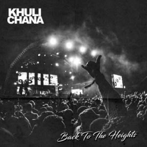 Khuli Chana - Back To The Heights